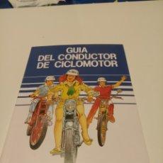 Coches y Motocicletas: GUIA DEL CONDUCTOR DE CICLOMOTOR. Lote 182539425