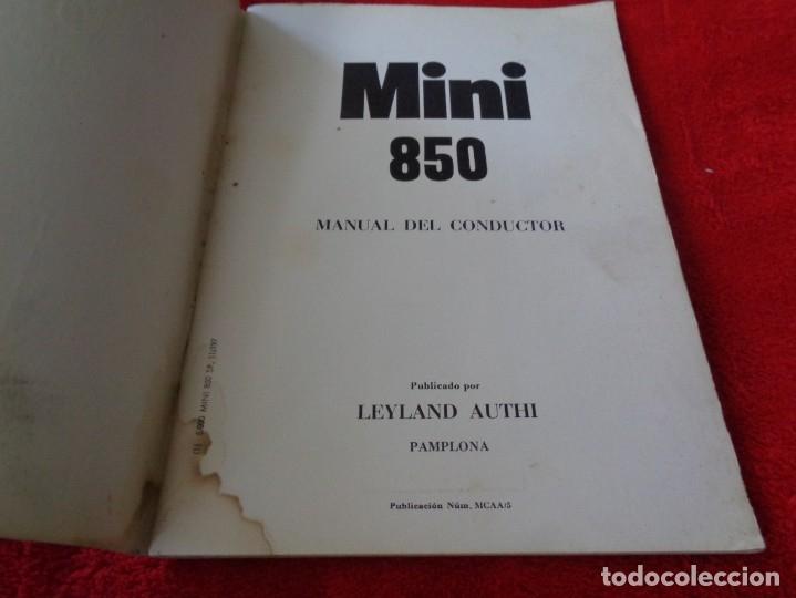 Coches y Motocicletas: MINI 850 - MANUAL DEL CONDUCTOR - BRITHISH LEYLAND AUTHI -AÑO 1972 - Foto 3 - 182670332