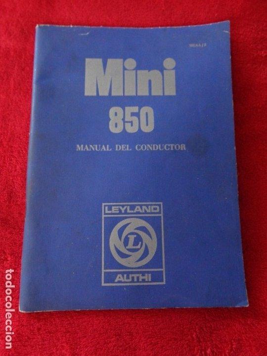 MINI 850 - MANUAL DEL CONDUCTOR - BRITHISH LEYLAND AUTHI -AÑO 1972 (Coches y Motocicletas Antiguas y Clásicas - Catálogos, Publicidad y Libros de mecánica)