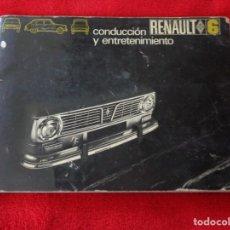 Coches y Motocicletas: CATALOGO MANUAL DE CONDUCCION Y ENTRETENIMIENTO CONSERVACION RENAULT 6 AÑO 1972 -- 2ª EDICIÓN. Lote 182670362
