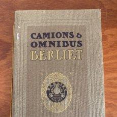 Coches y Motocicletas: CATALOGO CAMION OMNIBUS BERLIET 1910 SALES BROCHURE. Lote 182862065