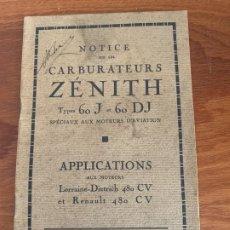 Coches y Motocicletas: CARBURADORES ZENITH MOTORES AVIACION 1925 LORRAINE-DIETRICH RENAULT 480 CV. Lote 182863230