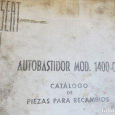 Coches y Motocicletas: LIBRO CATALOGO 1ª EDICION SEAT 1400 C - RECAMBIOS AUTOBASTIDOR - 1960. Lote 182871255