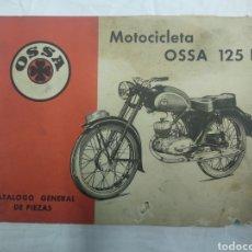Coches y Motocicletas: CATÁLOGO GENERAL DE PIEZAS OSSA 125 B. Lote 183089308
