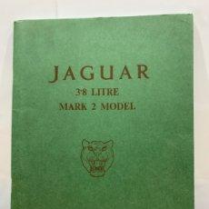 Coches y Motocicletas: MANUAL DE MANTENIMIENTO JAGUAR MARK II 3.8 LITRE. Lote 183192532