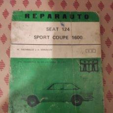 Carros e motociclos: REPARAUTO 81 82 . SEAT 124 SPORT COUPE 1600 TALLER MANUAL REPARACION COCHE CLASICO AUTOMOVIL ATIKA. Lote 184280448