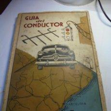 Coches y Motocicletas: MAGNIFICA GUIA DEL CONDUCTOR DE CATALUÑA DE 1949-50. Lote 184764627