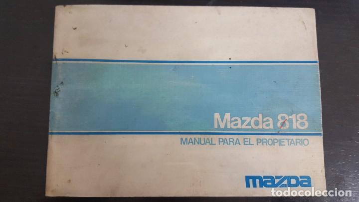 MAZDA 818 - MANUAL INSTRUCCIONES PROPIETARIO. AÑO 1976 (Coches y Motocicletas Antiguas y Clásicas - Catálogos, Publicidad y Libros de mecánica)
