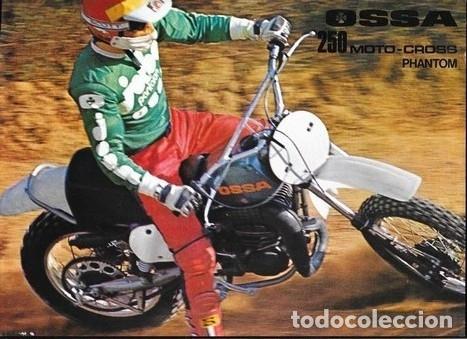 MOTOCICLETA OSSA 250 MOTO - CROSS PHANTOM (Coches y Motocicletas Antiguas y Clásicas - Catálogos, Publicidad y Libros de mecánica)