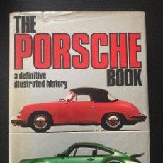 Coches y Motocicletas: THE PORSCHE BOOK A DEFINITIVE ILLUSTRATED HISTORY - LIBRO 356 911 908 917 COMPETICION AUTOMOVIL. Lote 186585025