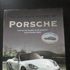 Coches y Motocicletas: THE ULTIMATE HISTORY OF PORSCHE - LIBRO INGLES 2010 - HISTORIA PORSCHE 911 COMPETICION SPYDER 908. Lote 186589252