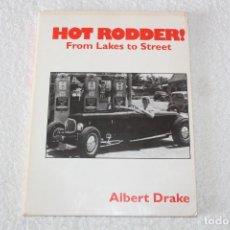 Coches y Motocicletas: HOT RODDER - ALBERT DRAKE - FLAT OUT PRESS 1993 (EN IDIOMA INGLES). Lote 188475838
