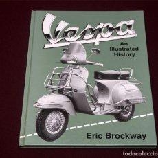 Carros e motociclos: VESPA AN ILLUSTRATED HISTORY. Lote 188708260