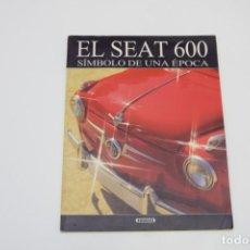Coches y Motocicletas: EL SEAT 600 SÍMBOLO DE UNA ÉPOCA - SUSAETA - 1999. Lote 190024121