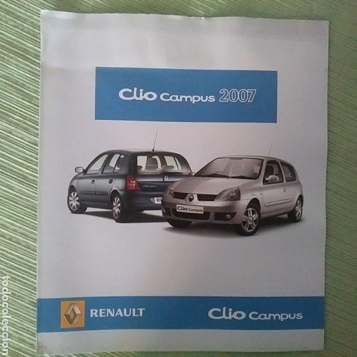 CATÁLOGO RENAULT CLIO CAMPUS 2007 (Coches y Motocicletas Antiguas y Clásicas - Catálogos, Publicidad y Libros de mecánica)