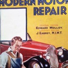 Coches y Motocicletas: MODERN MOTOR REPAIR VOL 1 AÑOS 20 REPARATORE DE AUTO MODERNE . Lote 191186213