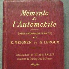 Coches y Motocicletas: MÉMENTO DE LÀUTOMOBILE .PETIT DICTIONNAIRE DE ROUTE ,PARIS 1907. Lote 191206263