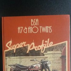 Carros e motociclos: BSA A7 & A10 TWINS. SUPER PROFILE. OWEN WRIGHT. MOTOCICLISMO.. Lote 191481906