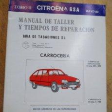 Coches y Motocicletas: MANUAL DE TALLER Y TIEMPOS DE REPARACIÓN. CITROEN GSA. CARROCERÍA. TOMO 2. MAYO 1980. Lote 191804721
