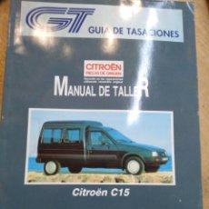 Voitures et Motocyclettes: MANUAL DE TALLER CITROEN C-15. MARZO 1994. 155 PAGINAS.. Lote 191903488