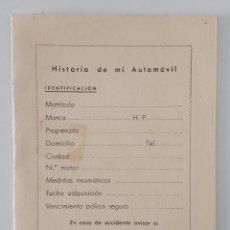 Coches y Motocicletas: HISTORIA DE MI AUTOMOVIL. HISPANIA ACCIDENTES COMPAÑIA GENERAL DE SEGUROS. W. Lote 192254742
