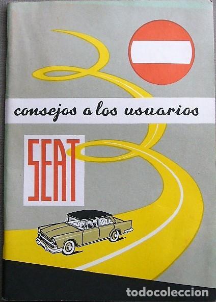 MANUAL SEAT - CONSEJOS A LOS USUARIOS - 2ª EDICIÓN (Coches y Motocicletas Antiguas y Clásicas - Catálogos, Publicidad y Libros de mecánica)