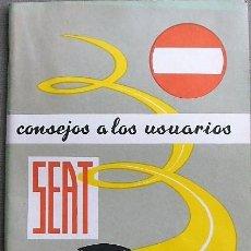 Coches y Motocicletas: MANUAL SEAT - CONSEJOS A LOS USUARIOS - 2ª EDICIÓN. Lote 192743671