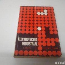 Coches y Motocicletas: LIBRO AÑO 1963 ELECTROTECNIA INDUSTRIAL J. ARANA ELECTRICIDAD TRANSFORMADORES MOTORES CORRIENTE . Lote 193373062