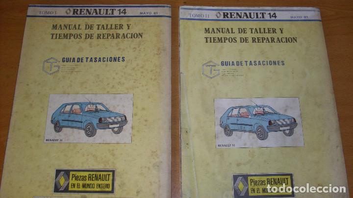 Coches y Motocicletas: MANUAL TALLER GUÍA TASACIONES RENAULT 14 2 TOMOS 1981 REPARACIÓN AUTOMÓVIL COCHE - - Foto 6 - 221672271