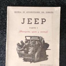 Coches y Motocicletas: 2 MANUALES ORIGINALES DEL JEEP. PARTE I Y PARTE II. Lote 193833032
