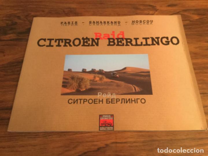 RAID CITROEN BERLINGO PARIS- SAMARKAND - MOSCOU 1997. (Coches y Motocicletas Antiguas y Clásicas - Catálogos, Publicidad y Libros de mecánica)