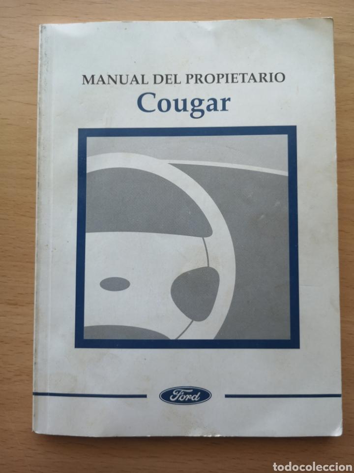 MANUAL DEL PROPIETARIO COUGAR. FORD (Coches y Motocicletas Antiguas y Clásicas - Catálogos, Publicidad y Libros de mecánica)
