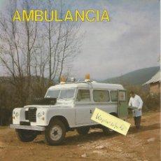 Voitures et Motocyclettes: SANTANA LAND ROVER 109 AMBULANCIA FOLLETO 4+2 PÁGINAS PLASTIFCADAS. Lote 194117381
