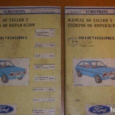 Coches y Motocicletas: MANUAL TALLER GUÍA TASACIONES FORD FIESTA 2 TOMOS 1985 REPARACIÓN AUTOMÓVIL COCHE -. Lote 194141400
