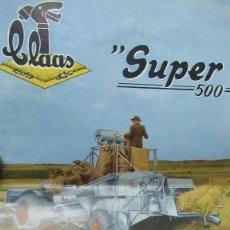 Coches y Motocicletas: COSECHADORAS CLAAS SUPER 500 ANTIGUO FOLLETO PUBLICITARIO 8 PAGINAS. Lote 194253636