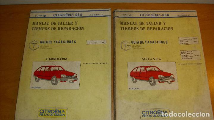 MANUAL TALLER GUÍA TASACIONES CITROEN GSA TOMO 1 Y TOMO 2 1981 REPARACIÓN AUTOMÓVIL COCHE - (Coches y Motocicletas Antiguas y Clásicas - Catálogos, Publicidad y Libros de mecánica)