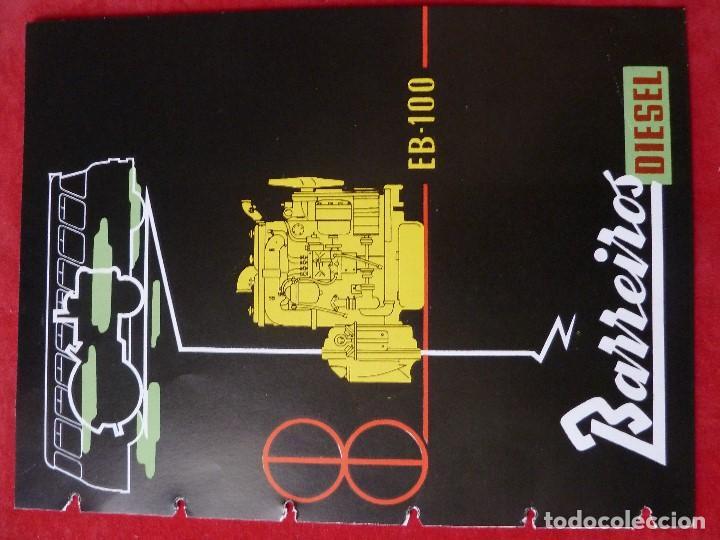 BARREIROS-CATALOGO/FOLLETO ORIGINAL MOTORES- BARREIROS EB100 DIESEL (Coches y Motocicletas Antiguas y Clásicas - Catálogos, Publicidad y Libros de mecánica)