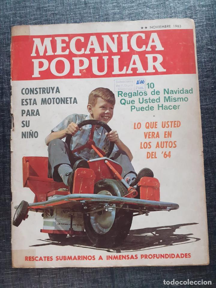 REVISTA MECANICA POPULAR NOVIEMBRE 1963 (Coches y Motocicletas Antiguas y Clásicas - Catálogos, Publicidad y Libros de mecánica)