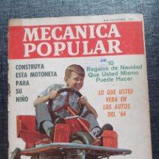 Coches y Motocicletas: REVISTA MECANICA POPULAR NOVIEMBRE 1963. Lote 194303841