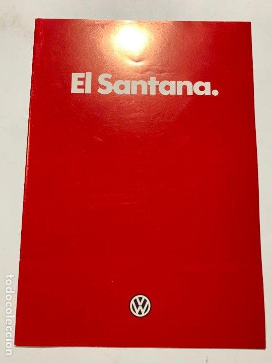 CATALOGO FOLLETO PUBLICIDAD ORIGINAL VOLKSWAGEN SANTANA DE 1987 (Coches y Motocicletas Antiguas y Clásicas - Catálogos, Publicidad y Libros de mecánica)