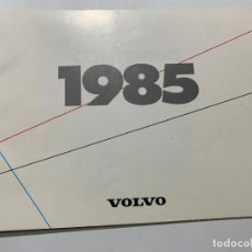 Coches y Motocicletas: CATALOGO DE 1985 VOLVO 340 360 GLT GLE 240 GL SEDAN RANCHERA TURBO 740 GL 760. Lote 194320817
