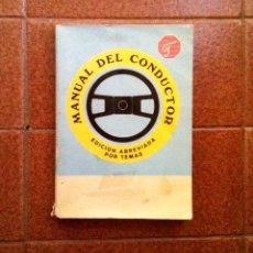 Coches y Motocicletas: MANUAL DEL CONDUCTOR. EDICION ABREVIADA POR TEMAS. Lote 194407297