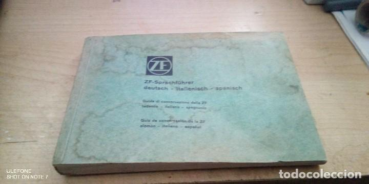 MANUAL EN ALEMAN, ITALIANO Y ESPAÑOL DE LA EMPRESA ALEMANA ZF AUTOMOCION (Coches y Motocicletas Antiguas y Clásicas - Catálogos, Publicidad y Libros de mecánica)