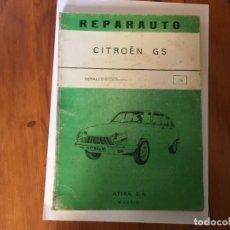 Coches y Motocicletas: LIBRO REPARAUTO Nº 108 CITROEN GS. Lote 194596648