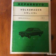Coches y Motocicletas: LIBRO REPARAUTO Nº 103 VOLKSWAGEN K70 Y K70L. Lote 194596772