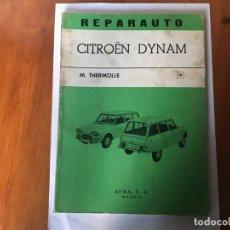 Coches y Motocicletas: LIBRO REPARAUTO Nº 38 CITROEN DYNAM. Lote 194603145