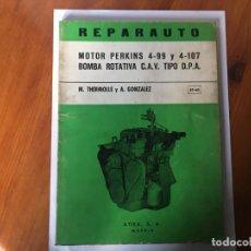 Coches y Motocicletas: LIBRO REPARAUTO Nº 59-60 MOTOR PERKINS 4-99Y 4-107 BOMBA ROTATIVA C.A.V TIPO D.P.A.. Lote 194603496