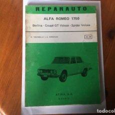 Coches y Motocicletas: LIBRO REPARAUTO Nº 89-90 ALFA ROMEO 1750. Lote 194603973