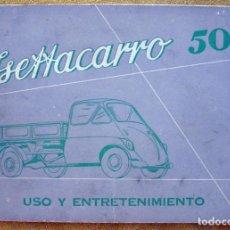Coches y Motocicletas: MANUAL USO Y ENTRETENIMIENTO ISETTACARRO 500. ISO MOTOR ITALIA,. Lote 194607161