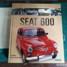 Coches y Motocicletas: ATLAS ILUSTRADO SEAT 600. SUSAETA. JOSÉ FELIÚ.. Lote 194661820